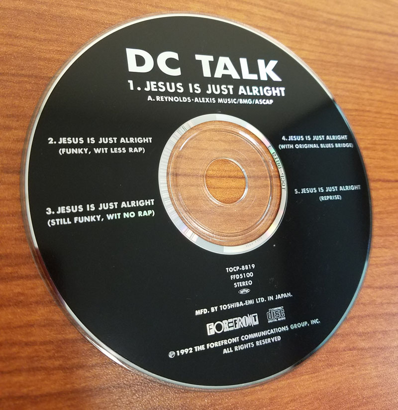 DC Talk - Jesus is Just Alright Disc